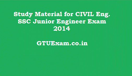 [Study Material] Civil Engineering - SSC Junior Engineer 2014 Exam