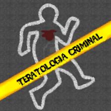 Teratologia Criminal