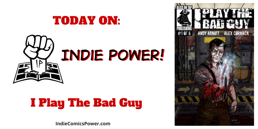 http://indiecomicspower.com/indie-series-intro-i-play-the-bad-guy-from-bliss-on-tap/
