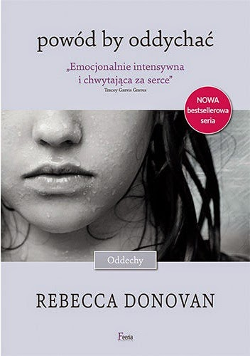 Rebecca Donovan - Powód by oddychać