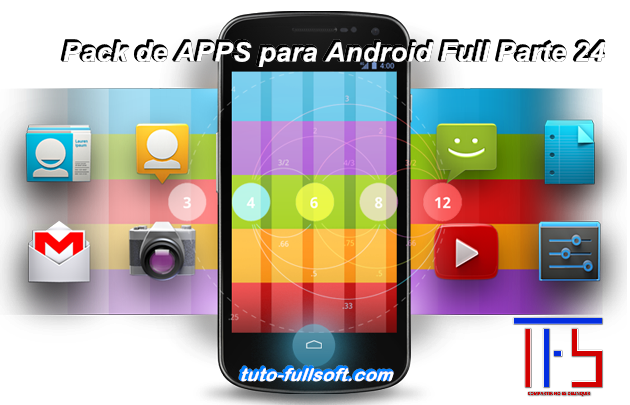 Descargar Pack de APPS para Android Full Parte 24 [APK] [Mega]