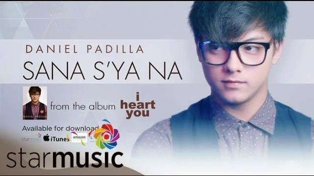 Daniel Padilla - Sana S'ya Na official lyric video