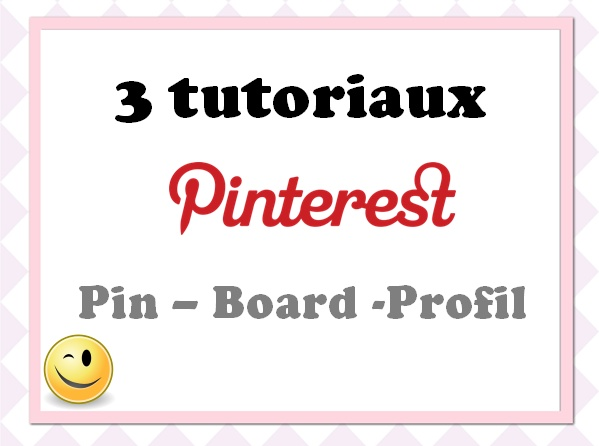 3 tutoriels pinterest en fran ais pin board profil. Black Bedroom Furniture Sets. Home Design Ideas
