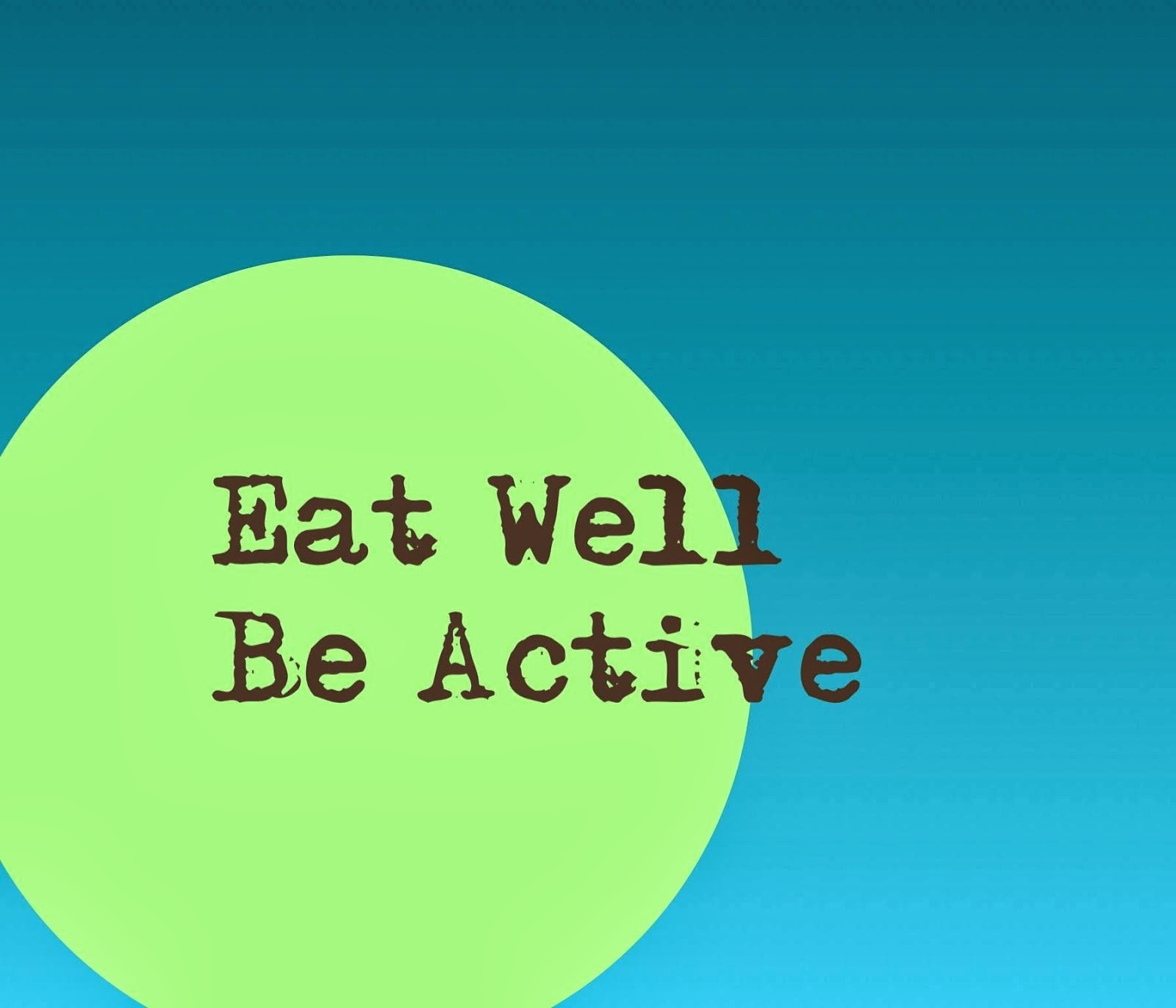 Eat Well. Be Active