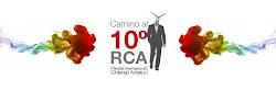 El camino a la décima edición del #10RCA