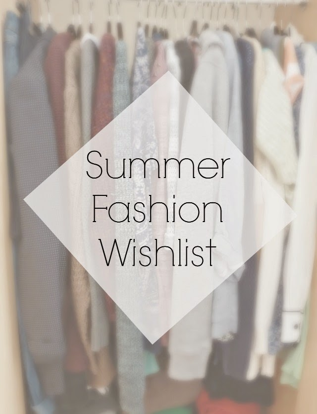 Image: Summer Fashion Wishlist