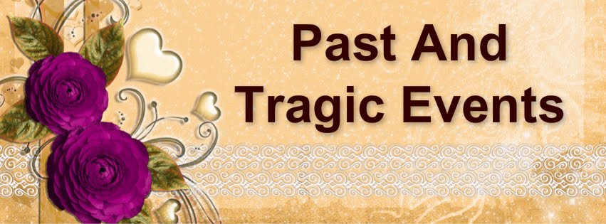 Past And Tragic Events