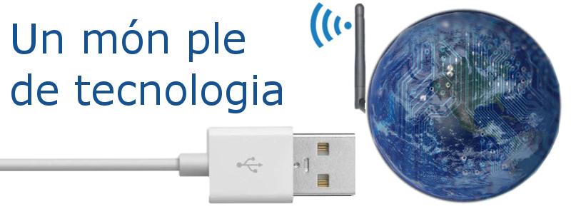 Un món ple de tecnologia