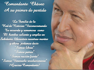 A TU 1ER DE PARTIDA COMANDANTE  CHAVEZ