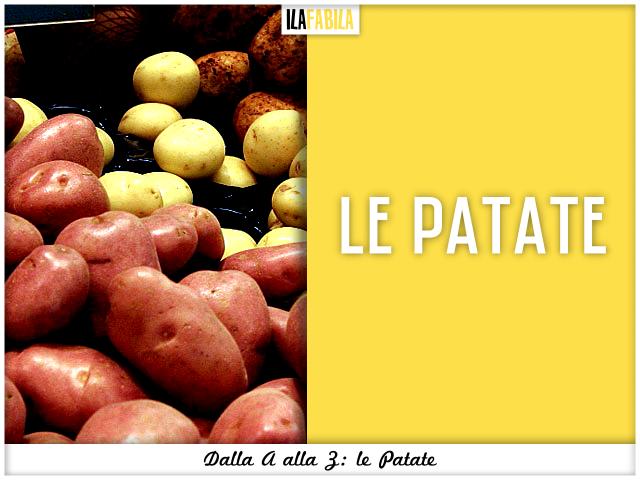 Dalla A alla Z: le Patate - Mini Guida alla scelta della patata giusta