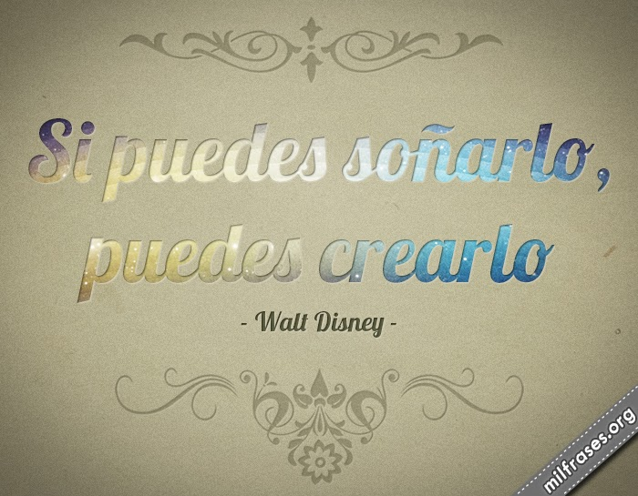 frases de Walter Elias Disney. Disney World creador de mickey mouse