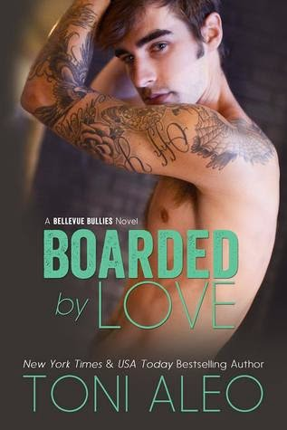 Boarded by Love by Toni Aleo Music Monday
