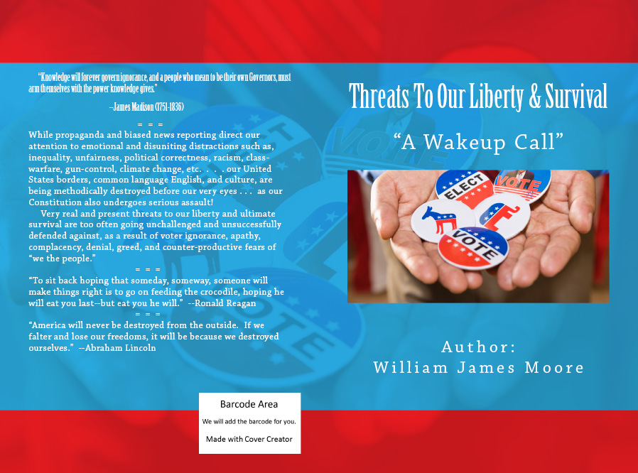 """Threats To Our Liberty & Survival"" - - - ""A Wakeup Call"""