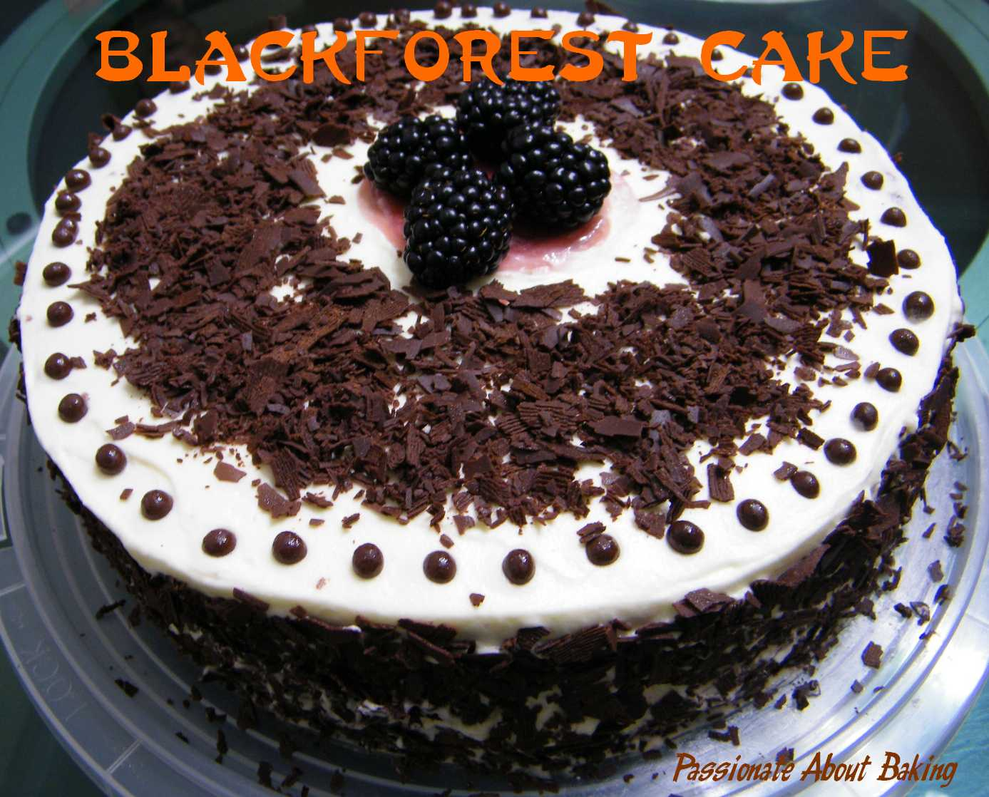Best Black Forest Cake Images : Blackforest Cake Passionate About Baking
