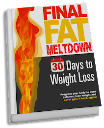 Click on the picture below for access to FINAL FAT MELTDOWN