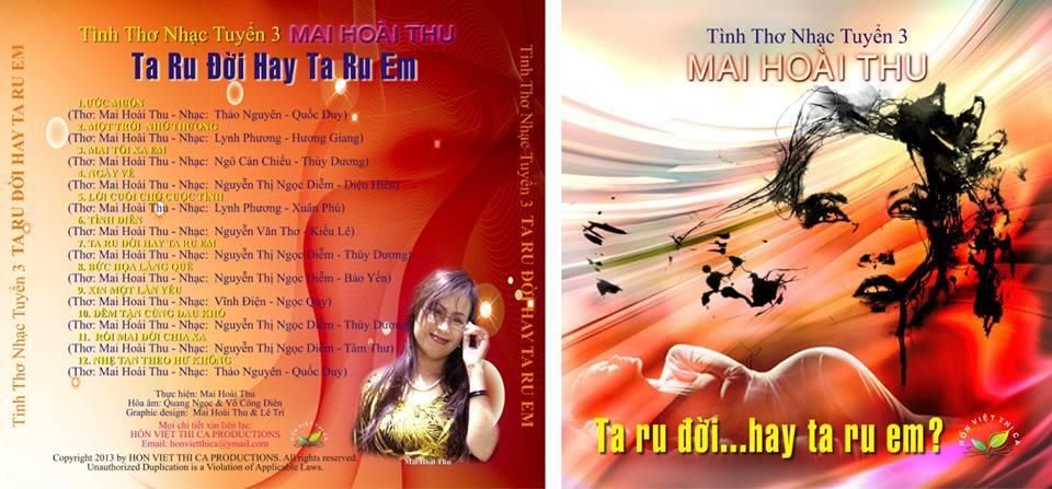 10) CD3: TA RU ĐỜI HAY TA RU EM – TÌNH THƠ NHẠC TUYỂN 3 (THƠ PHỔ NHẠC – GỒM 11 CA KHÚC)