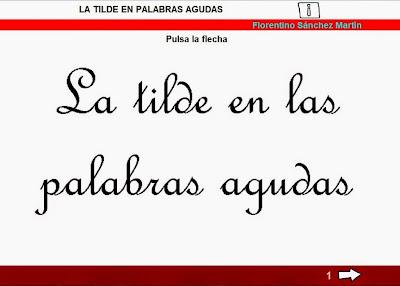 http://cplosangeles.juntaextremadura.net/web/edilim/tercer_ciclo/lengua/ortografia/agudas/agudas.html