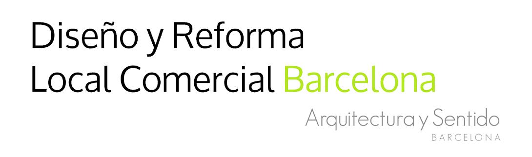 Diseño y Reforma Local Comercial Barcelona // Arquitectura y Sentido