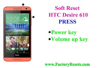 Soft Reset HTC Desire 610