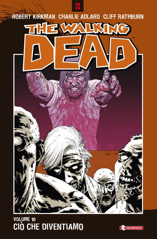 The Walking Dead Vol. 10: Ci che diventiamo
