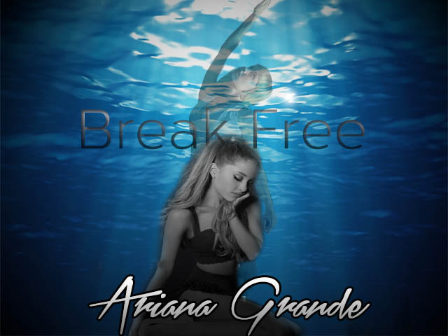 Break Free Ariana Grande Feat Zedd Music Letter Notation With