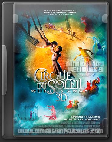 Cirque du Soleil: Worlds Away (DVDRip Ingles Subtitulada) (2012)