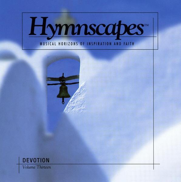 Hymnscapes-Vol 13-Devotion-