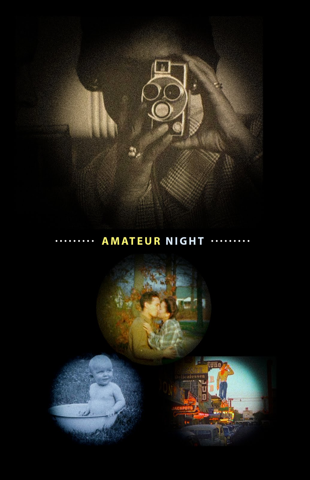 [AMATEUR NIGHT: HOME MOVIES FROM AMERICAN ARCHIVES screens Sunday May 1st at ...