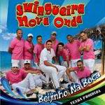 Swingueira Nova Onda – Beijinho Na Boca 2012