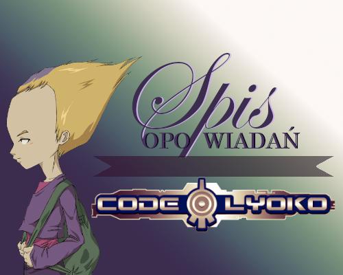 Spis opowiadań o Code Lyoko