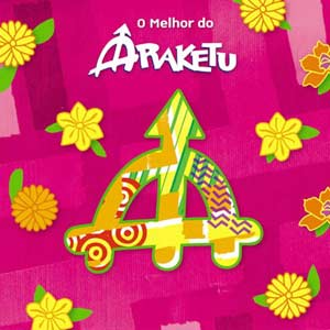 Download Araketu O Melhor do Araketu