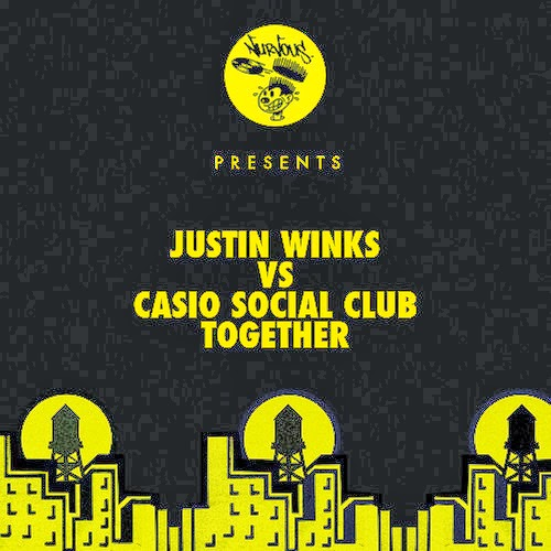 Justin Winks vs Casio Social Club - Together