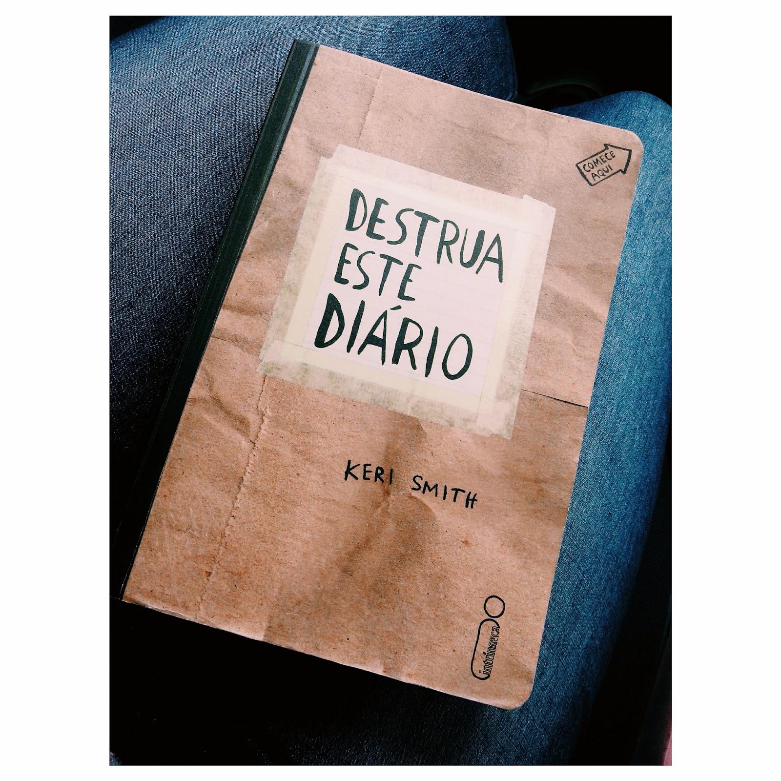 #Livrodasemana - Destrua Esse Diário!
