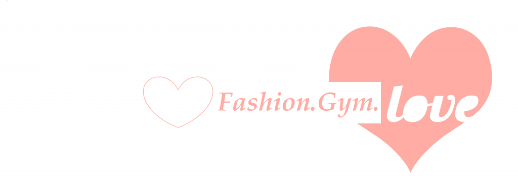 Fashion.Gym.Love