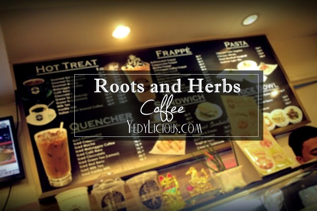 Roots and Herbs Coffee Shop and Restaurants in Antipolo City, Antipolo Food Trip Blog Series, Coffee Shops and Restaurants in Antipolo, Roots and Herbs Coffee Shop Blog Review Menu Address Contact No Website Facebook Twitter Instagram