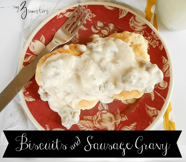Delicious Biscuits and Sausage Gravy recipe at my3monsters.com