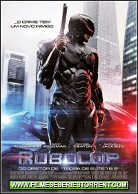 RoboCop Dublado (2014) - Torrent