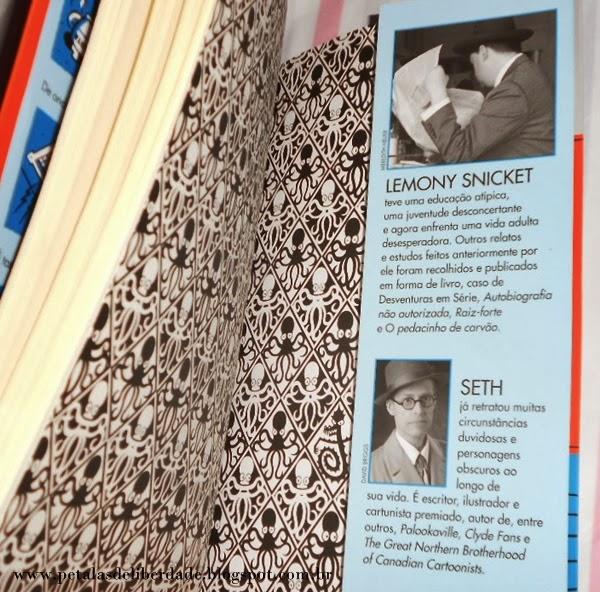 """livro, """"Quem poderia ser a uma hora dessas - Só Perguntas Erradas - Livro 1"""", Lemony Snicket, Desventuras em Série, seguinte, sobre o autor e o ilustrador"""
