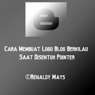 Cara Membuat Logo Blog Berkilau Saat Disentuh Pointer