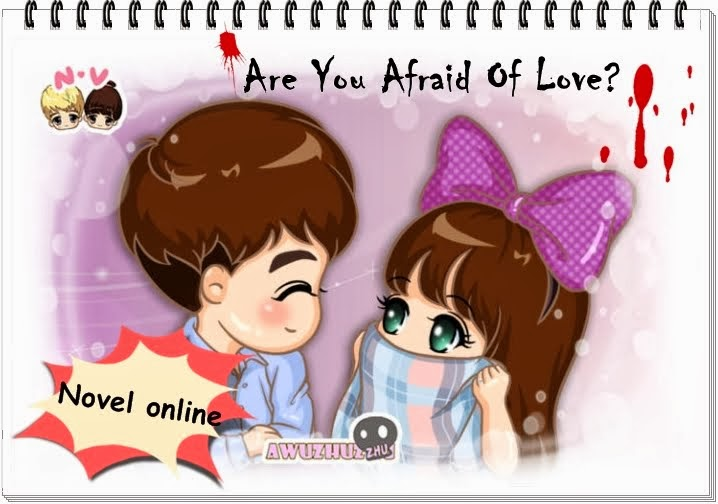 Are You Afraid Of Love?