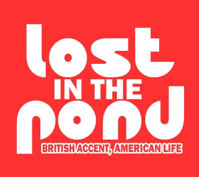 Lost in the Pond | British expat, American life.