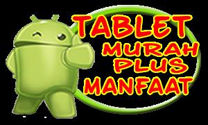 Tablet untuk Anak dari Tablet Murah PLUS
