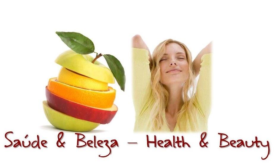 Saúde e Beleza - Health and Beauty