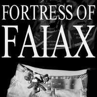 Fortress Of Faiax
