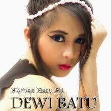 buy the original CD or use the RBT and NSP to support the singer  Unduh  Dewi Batu - Korban Batu Ali (Akik).mp3s New Songs Downloads