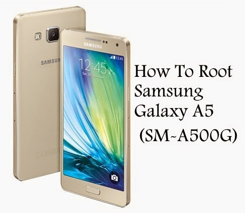 How to root samsung galaxy a5 sm-a500g