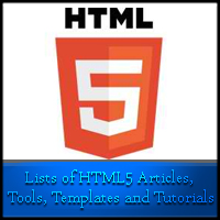 Lists of HTML5 Articles, Tools, Templates and Tutorials