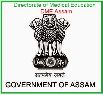Vacancies in DME Assam (Directorate of Medical Education Assam) dmeassam.gov.in Advertisement Notification Teaching & Non- Teaching Posts