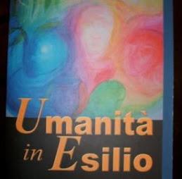 L'UMANITA' IN ESILIO