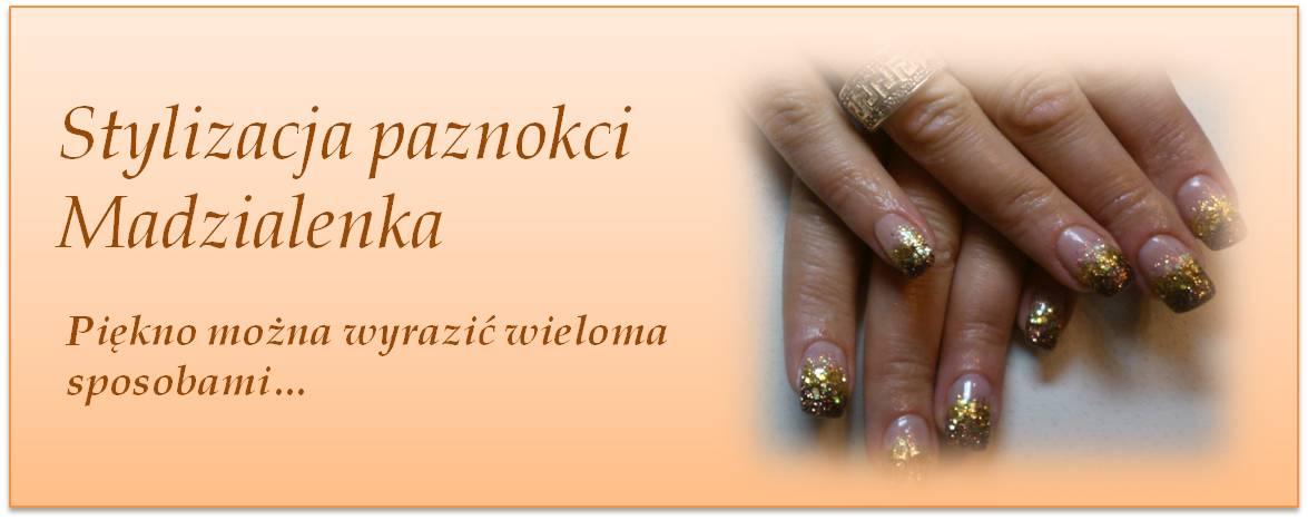 Stylizacja Paznokci -Madzialenka